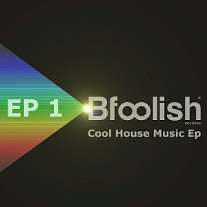 Nick Corline House Work & Sandro Murru & Pi.se - Cool House Music EP 1 [Bfoolish records]