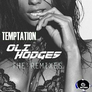 Oli Hodges - Temptation Remix EP [13 Records]
