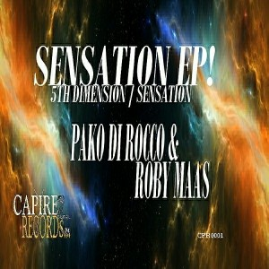 Paco Di Rocco, Roby Maas - Sensation EP [Capire Records]