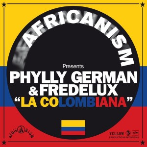 Phylly German & Ffredelux - La Colombiana [Yellow Productions]
