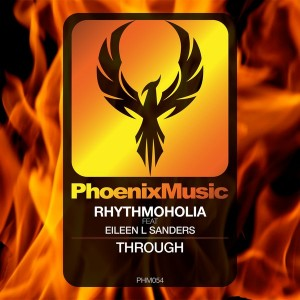 Rhythmoholia feat. Eileen L Sanders - Through [Phoenix Music]