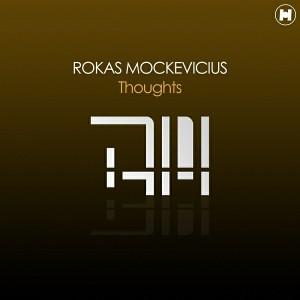 Rokas Mockevicius - Thoughts [HearTheLabel]