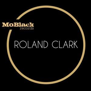 Roland Clark - MoBlack [MoBlack Records]