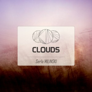 Serla Milinski - Clouds [The Basement Music]