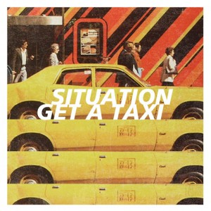 Situation - Get A Taxi [Paper Disco]