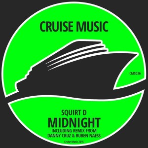 Squirt D - Midnight [Cruise Music]