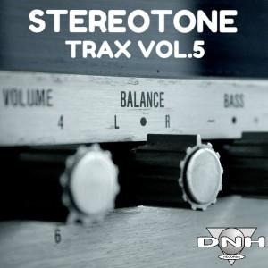 StereoTone - Trax Vol.5 [DNH]
