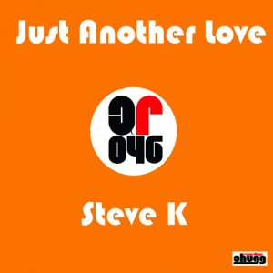 Steve K - Just Another Love [Chugg Recordings]