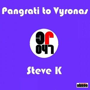 Steve K - Pangrati To Vyronas [Chugg Recordings]