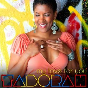 Taborah - Taborah - My Love For You [D1 Music]