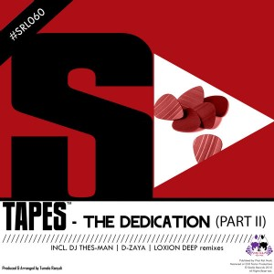 Tapes - The Dedication (Part II) [Skalla Records]