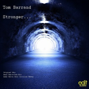 Tom Barrand - Stronger [Edit Records]