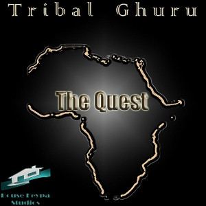 Tribal Ghuru - The Quest [House Keypa Studios]