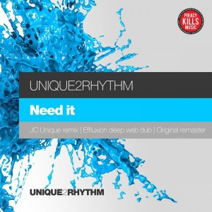 Unique2Rhythm - Need It- Remastered [Unique 2 Rhythm]