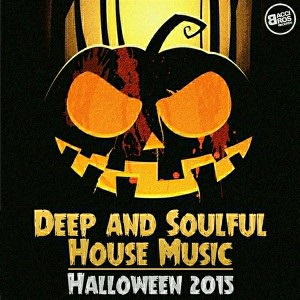 Various artists deep and soulful house music halloween for House music records