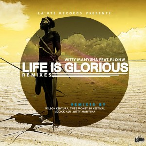 Various Artists - Life Is Glorious (Remixes) [La'Ute Records]