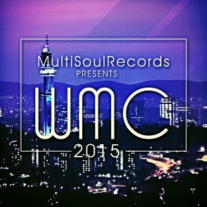 Various Artists - Multi Soul Records Presents WMC 2015 Sampler [Multi Soul Records]