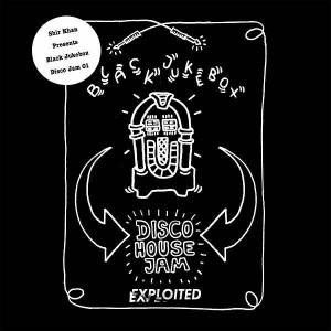 Various Artists - Shir Khan Presents Black Jukebox Disco Jam 01 [Exploited]