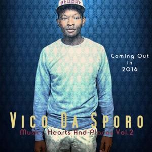 Vico Da Sporo - Stupid Love (feat. Lindelani Williams) [Radio Cut Version] [Soulgiftedmusic]