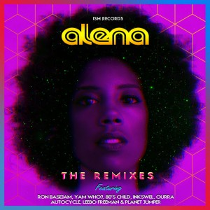 Alena - The Remixes [Ism Recordings]