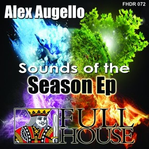 Alex Augello - Sounds of The Season EP [Full House Digital Recordings]