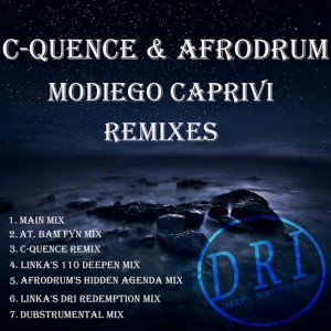 C-Quence & AfroDrum - MoDiego Caprivi Remixes [Deep Rooted Invasion Productions]