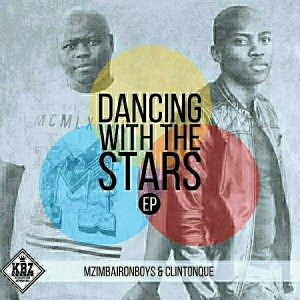 Clinton Que - Dancing With The Stars EP [KBZmusiq]