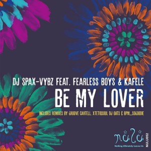 DJ Spax-vybz Feat. Fearless Boys & Kafele - Be My Lover [Nulu]