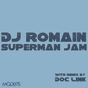 Dj Romain - Superman Jam [Modulate Goes Digital]