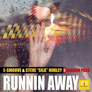 E-Smoove & Steve Silk Hurley feat. Sharon Pass - Runnin Away [S&S Records]