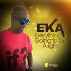 EKA - Everything Is Going to Be Alright [Biggroove]