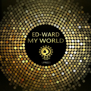 Ed-Ward - My World [Under Pressure Records (SA)]