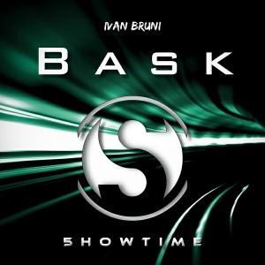 Ivan Bruni - Bask [5howtime Music]