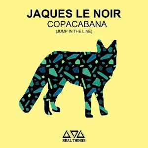 Jaques Le Noir - Copacabana [Real Things]