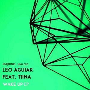 Leo Aguiar feat. Tiina - Wake Up EP [Nite Grooves]