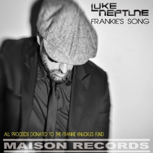 Luke Neptune - Frankie's Song [Maison Records]