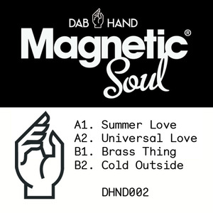 Magnetic Soul - Universal Love [Dab Hand]