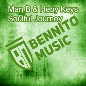 Man B & Heby Keys - Soulful Journey [Bennito Music (PTY) LTD]