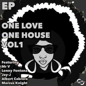 Marcus Knight, Albert Cabrera, Mr V, Jay-J, Lenny Fontana - One Love One House [Generation Entertainment]