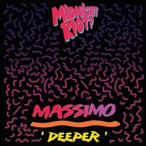 Massimo - Deeper [Midnight Riot]
