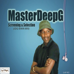 MasterDeepG - Screening & Selection (SDG Mix) [Lav2Rais Media]