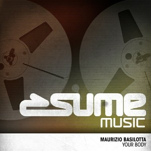 Maurizio Basilotta - Your Body [Sume Music]