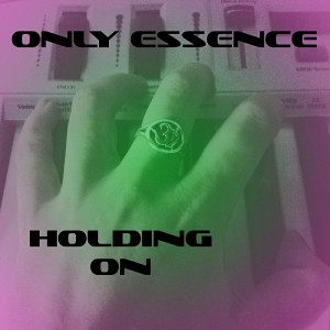 Only Essence - Holding On [Vital Grooves]