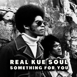 Real Kue Soul - Something For You [Afro Rebel Music]