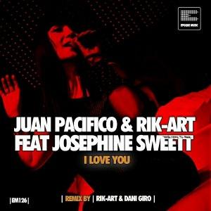 Rik-Art & Juan Pacifico - I Love You [Epoque Music]