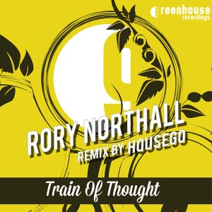 Rory Northall - Train Of Thought [Greenhouse Recordings Revisited]