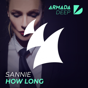 Sannie - How Long [Armada Deep]