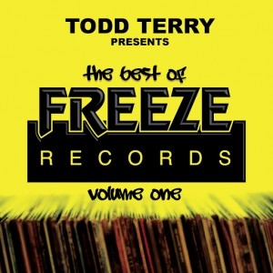 Todd Terry, Doug Lazy, Todd Terry Project - The Best Of Freeze Records (Volume 1) [Freeze Records]
