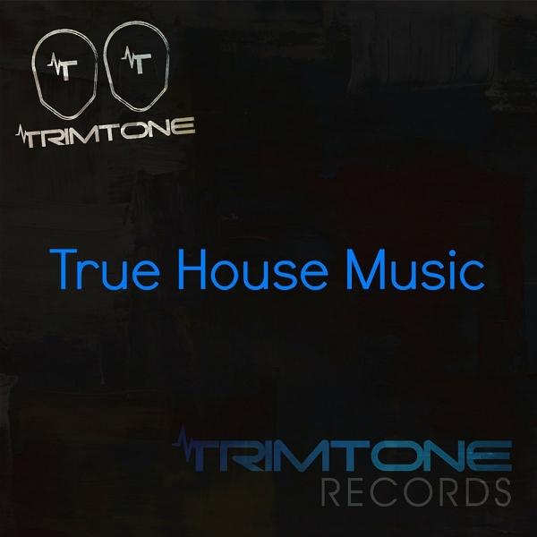 Essential music trimtone true house trimtone records for Essential house music