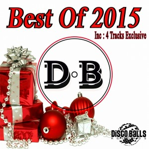 Various Artists - Best Of 2015 [Disco Balls Records]